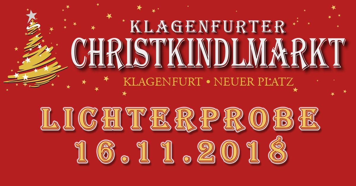 Lichterprobe Klagenfurter Christkindlmarkt 2018